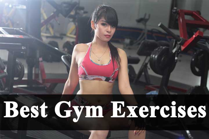 Best Gym Exercises for Men and Woman