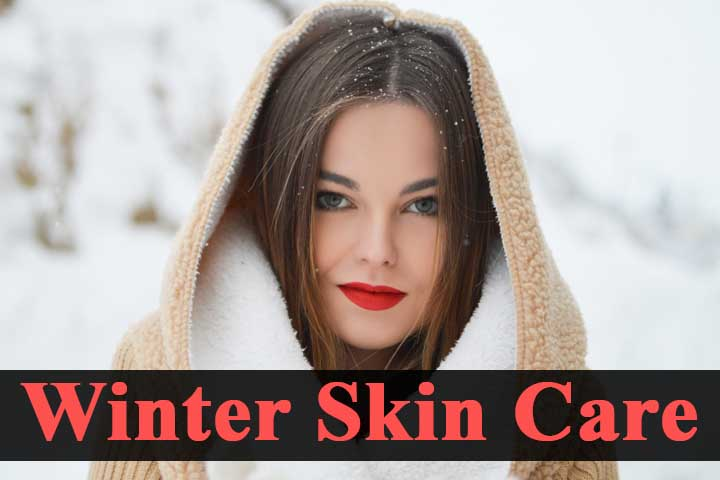 9 Effective Home Remedies For Winter Skin Care