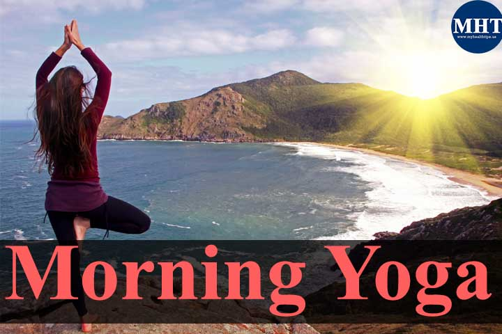 5 Awesome Yoga Poses To Practice In Daily Morning