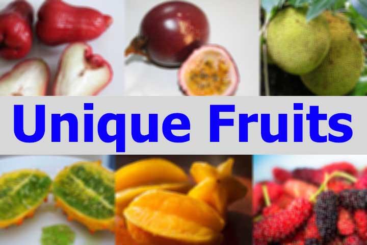 Top 7 World's Unique Fruits (Exotic Fruits)