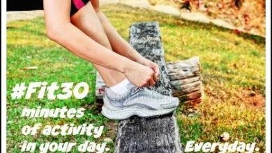 #Fit30 Minutes of Activity into Your Day - Everyday