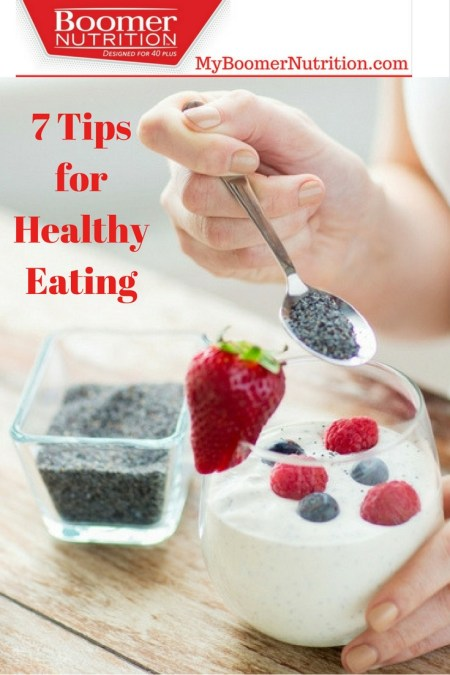 7 Tips for Healthy Eating
