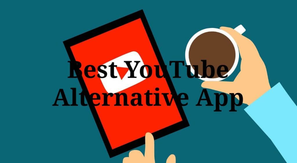 Best YouTube Alternative App For Android.jpg