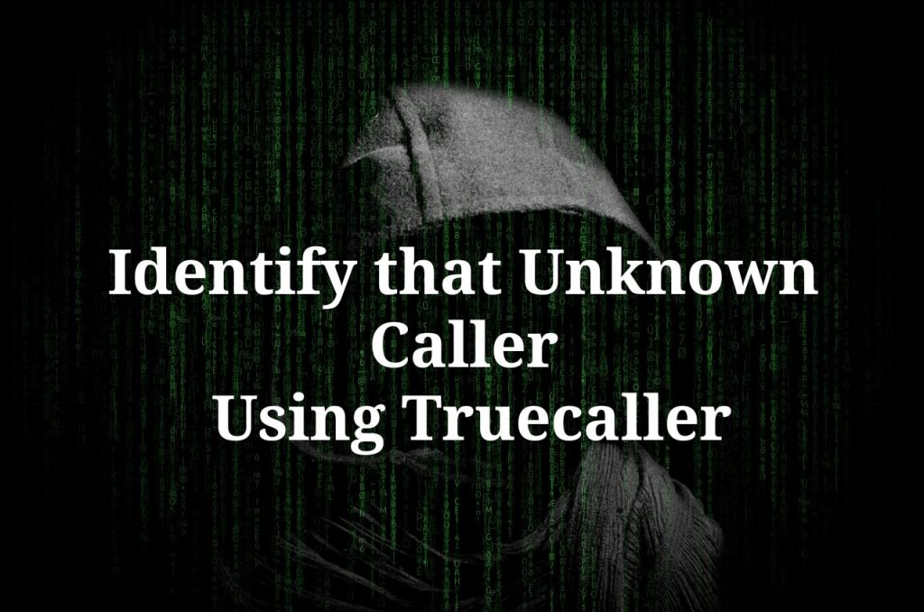 Truecaller Number Search Online: Identify Unknown Callers