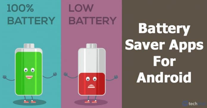 10 Best Battery Saver Apps For Android That Really Work