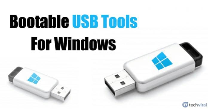10 Best Bootable USB Tools For Windows 2020