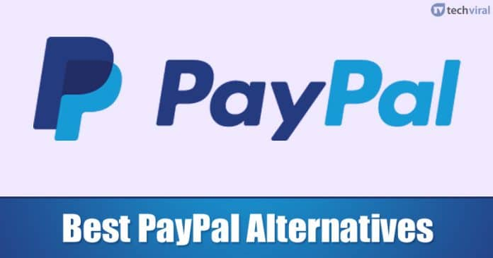 10 Best PayPal Alternatives For Making Online Payments