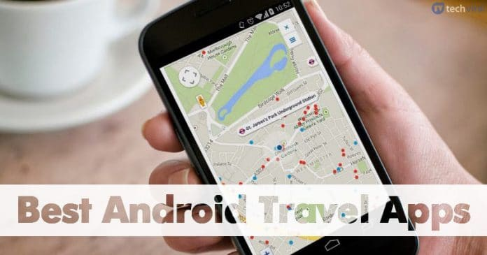 15 Best Travel Apps For Android 2020