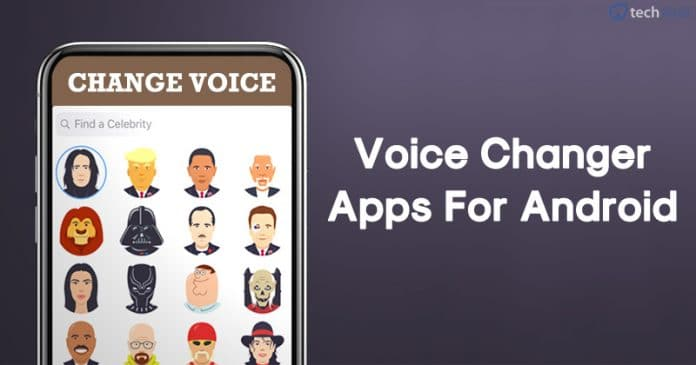 Best Voice Changer Apps For Android 2020