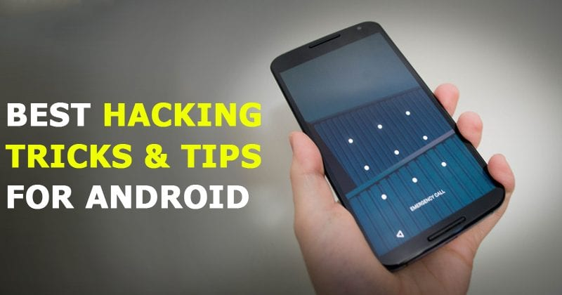 Best Hacking Tricks & Tips For Android 2020