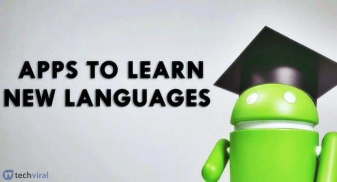 Best Apps To Learn New Language In Android