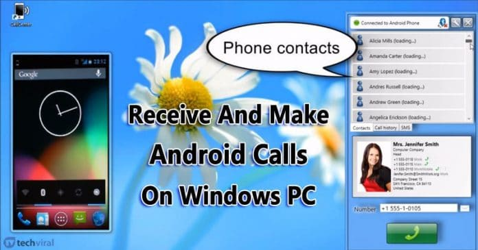 How To Receive And Make Android Call On Windows PC