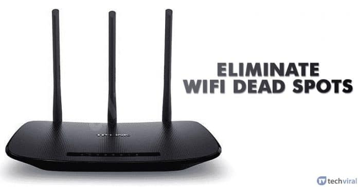 How to Eliminate WiFi Deadspots with These Simple Steps