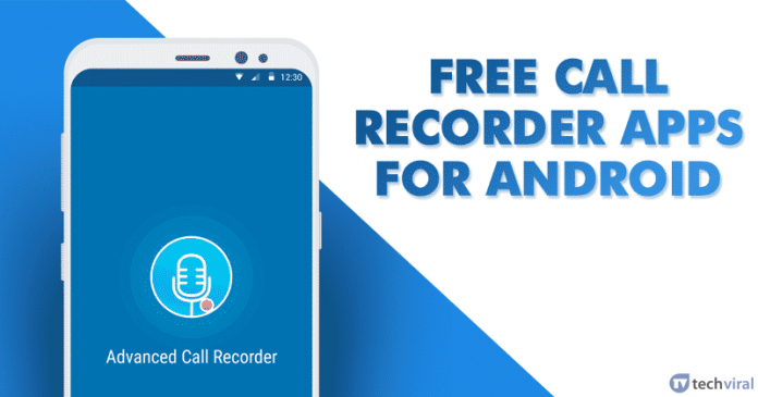 10 Best Call Recorder Apps For Android 2020