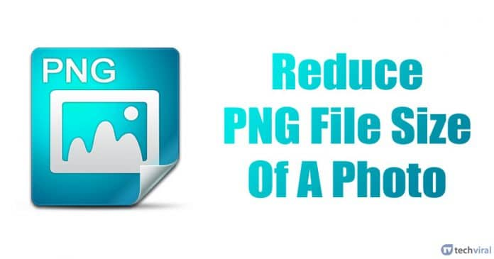 How To Reduce PNG File Size Of A Photo 2020